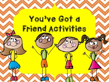 You've Got a Friend Pre-K and K Activities