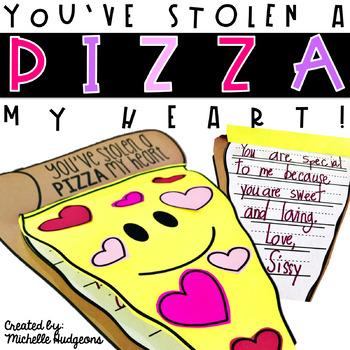 You've Stolen a PIZZA of My Heart (Valentine's Day Craftivity)