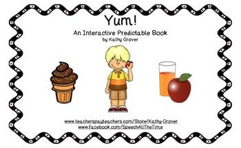 Yum! An Interactive Predictable Book
