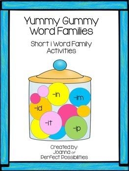 Yummy Gummy Word Families Activities (short i)