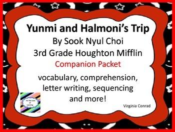 Yunmi and Halmoni's Trip-- 3rd Grade houghton Mifflin--Com