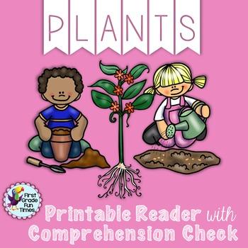 Plants Printable Reader with Comprehension