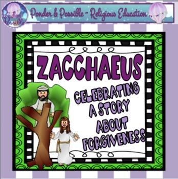 Bible Story of Zacchaeus ~ Jesus, Reconciliation, Choices,