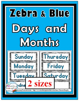 Zebra Theme with Blue Days of the Week & Months of the Year Signs