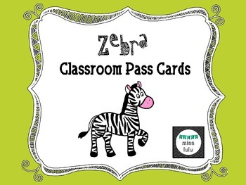 Zebra Classroom Pass Cards- FREEBIE