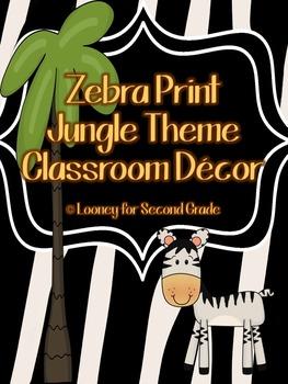 Zebra Print Jungle Theme Classroom Decor Pack