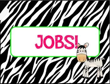 Zebra Themed Class Jobs