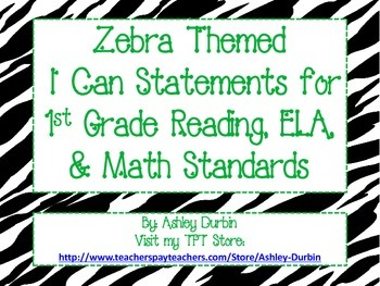 "Zebra Themed ""I Can"" Statements for ALL 1st Grade CC Stand"