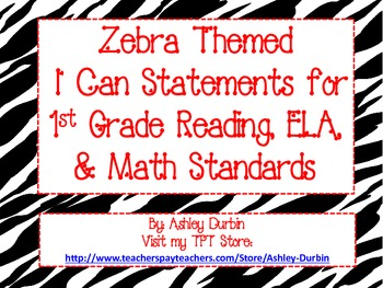 """Zebra Themed """"I Can"""" Statements for ALL 1st Grade CC Stand"""
