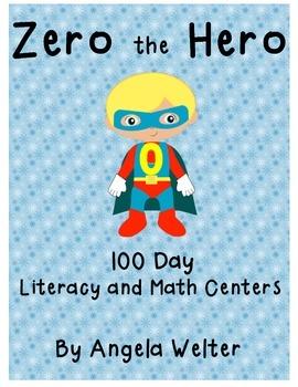 Zero the Hero  - 100 Day Literacy and Math Centers