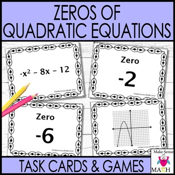 Zeros of a Quadratic Equation (Function) Task Cards