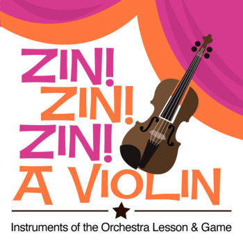 Zin! Zin! Zin! A Violin | Instruments of the Orchestra Les