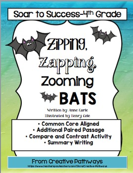Zipping, Zapping, Zooming Bats! Soar To Success, Paired Passage