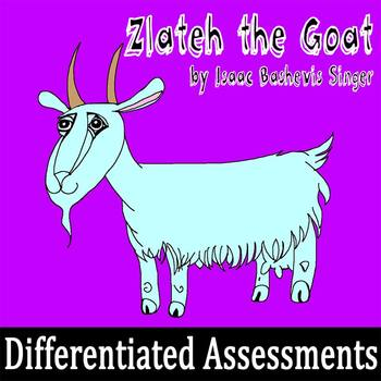 """""""Zlateh the Goat"""" by Isaac Bashevis Singer - 2 Tests, Each"""