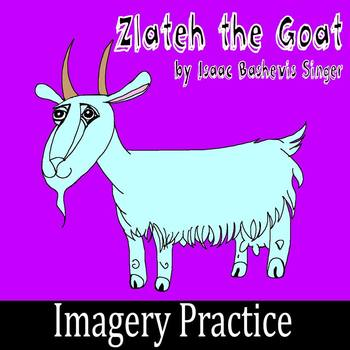 """""""Zlateh the Goat"""" by Isaac Bashevis Singer - Imagery Practice"""