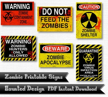 Zombie Warning Signs 6 Piece Printable 300 DPI PDF