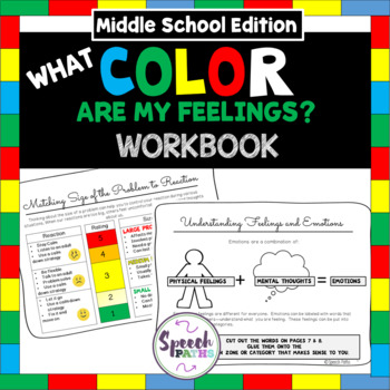 Emotions Workbook: What Color Are My Feelings?-- Middle Sc