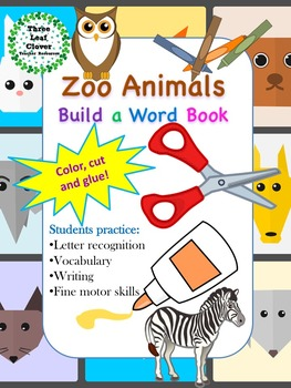 Zoo Animals Build a Word Book - Color, Cut and Glue Activity