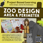 Project Based Learning: Zoo Design with Area and Perimeter, and More!