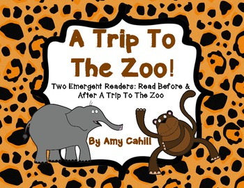 Zoo Emergent Readers: Before & After A Trip To The Zoo