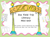 Zoo Field Trip Mini Literacy Unit