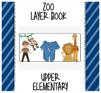 Zoo Layer Book - Upper Elementary
