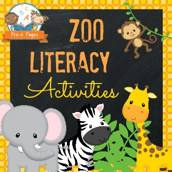 Zoo Literacy Activities for Pre-K and Kindergarten