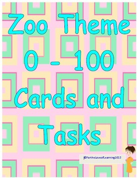 Zoo Theme 0-100 Numeral Cards with Task Cards