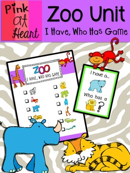 Zoo Unit - I Have, Who Has Game