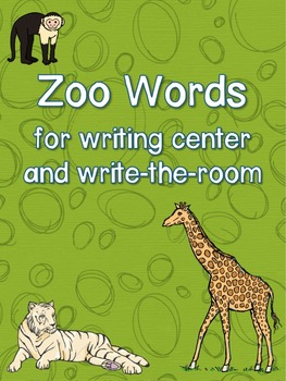 Zoo Words for writing center and write-the-room