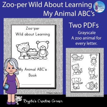 Zoo-per Wild about Learning My Animal ABC's Book