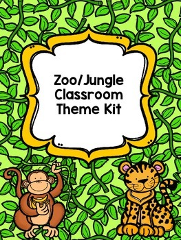 Zoo/Jungle Classroom Theme Kit