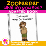 Zookeeper What Do You See?: Adapted Book for Early Childho