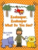 Zookeeper, Zookeeper What Do You See? Reading and Writing Unit