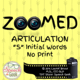 Zoomed Articulation: S Words (No Print)
