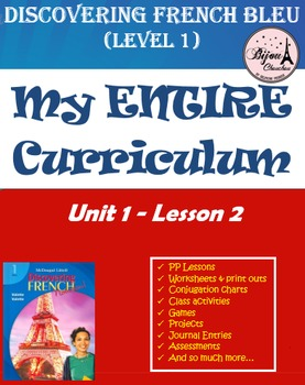 Discovering French Bleu Unit 1 Lesson 2 ENTIRE Chapter Cur