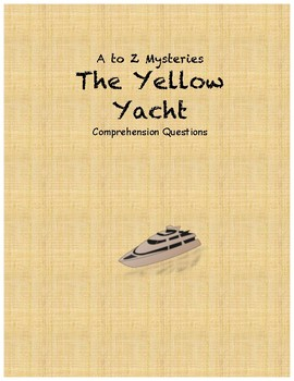 a to Z Mysteries The Yellow Yacht comprehension questions