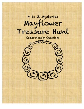 a to z mysteries Mayflower Treasure Hunt comprehension Questions