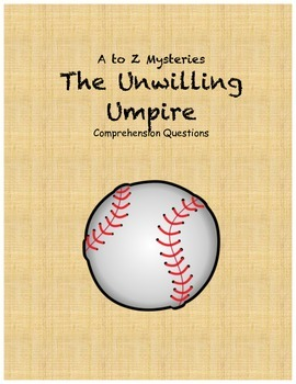 a to z mysteries The Unwilling Umpire comprehension questions