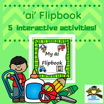 'ai' Flipbook ~ 5 centre activities in the one flipbook!