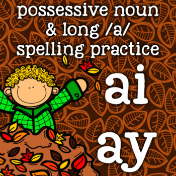 ai, ay - a-Vowel Teams - Spelling/Word Work - Fall, Autumn
