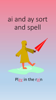 ai ay sort, spell, and read- Multisensory Orton Gillingham
