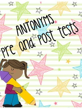 antonyms pre-post test