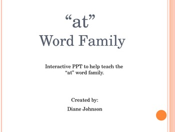 """""""at"""" Word Family--Interactive PPT"""