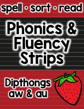 au & aw Phonics and Fluency: Vowel Dipthongs