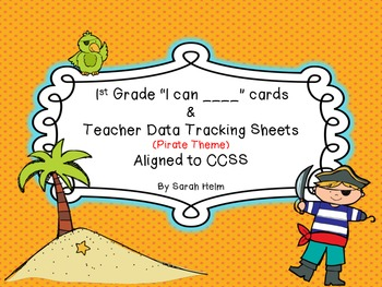 """1st Grade """"I can ___"""" Cards + Teacher Data Tracking Sheets"""