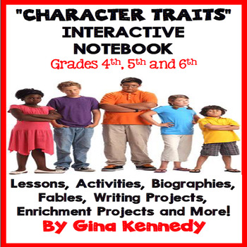 Character Traits Interactive Notebook, Lessons, Activities