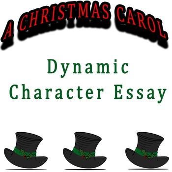 A Christmas Carol - Dynamic Character Essay Rubric & Stationery