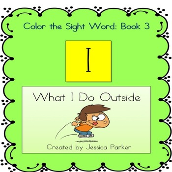 "Sight Word Book for ""I""  Color the Sight Word Book 3: What"