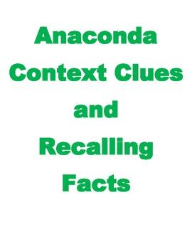 context clue on informational text over Anacondas